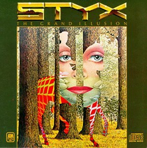 The Grand Illusion (Styx 1977)
