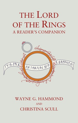 Cover of The Lord of the Rings A Reader's Companion by Wayne G. Hammond and Christina Scull